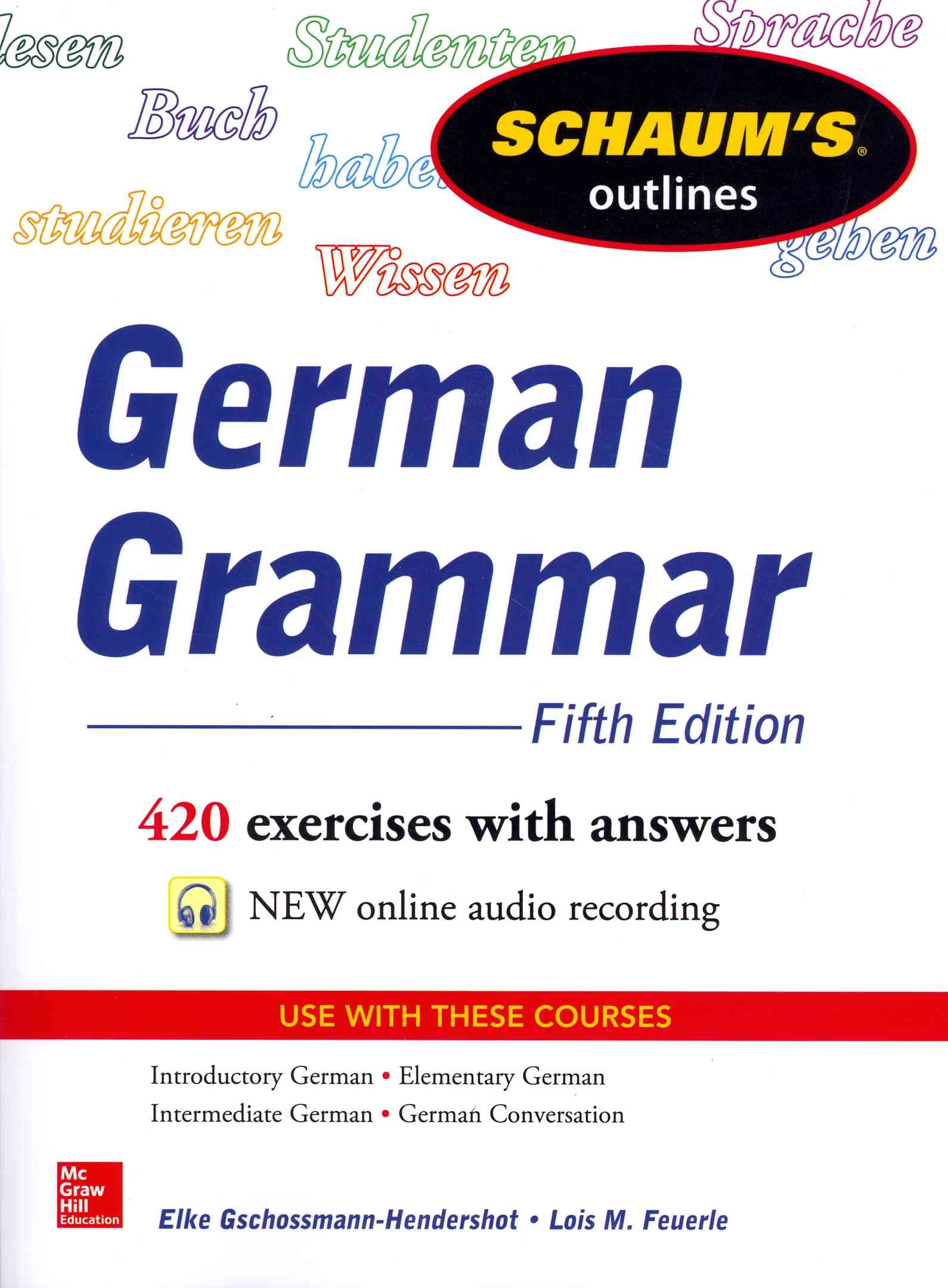 Schaum's Outline of German Grammar By Gschossmann-Hendershot, Elke/ Feuerle, Lois