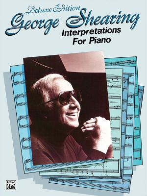 George Shearing Interpretations for Piano By Shearing, George