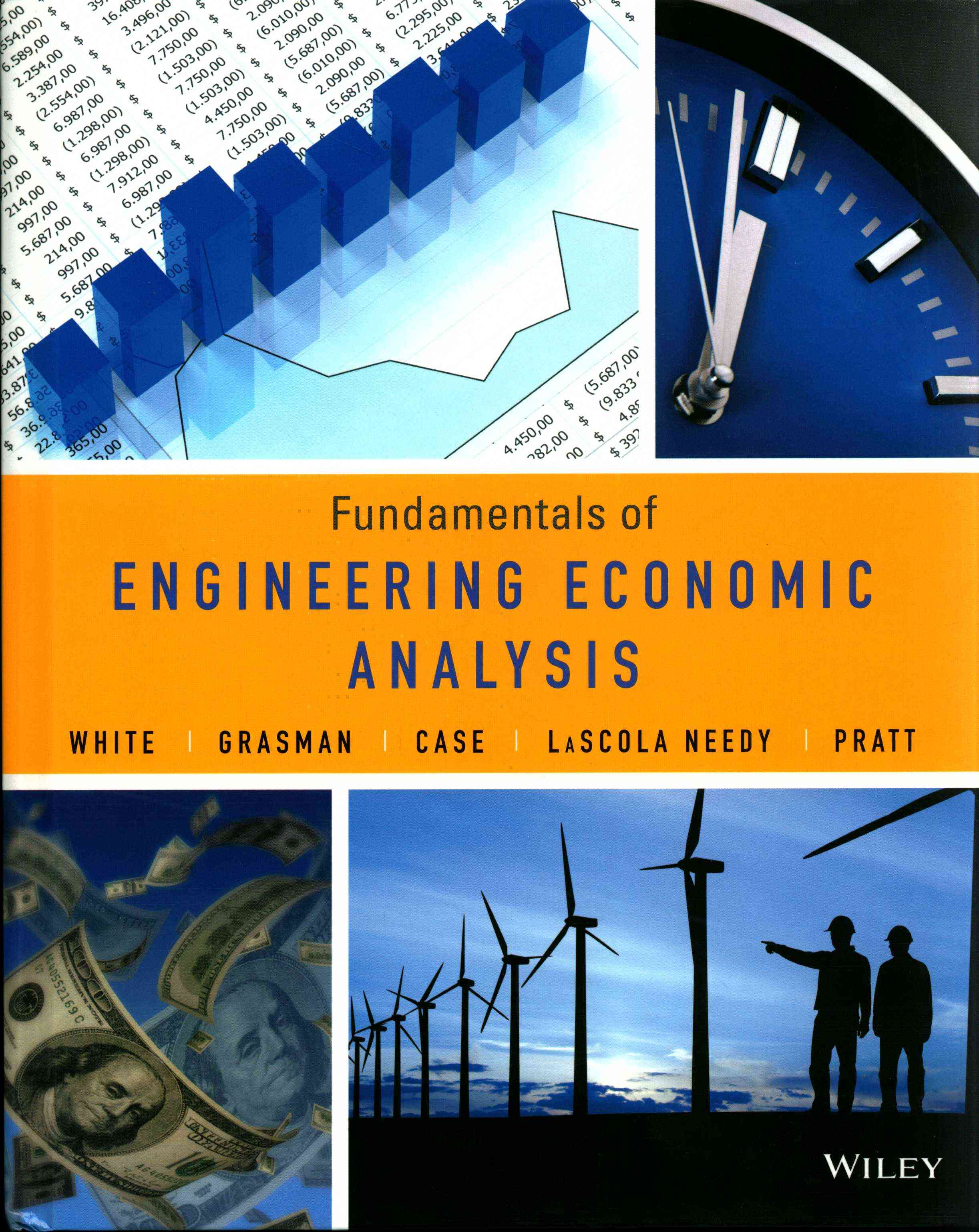 Fundamentals of Engineering Economics By White, John A.